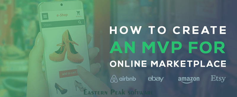 how-to-create-online-marketplace-top-online-marketplaces-mvp