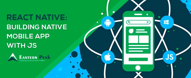 React Native: Building Native Mobile Apps with JavaScript