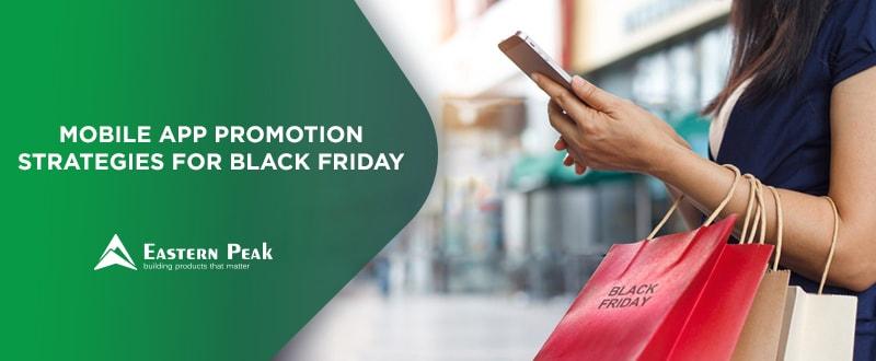 mobile-app-promotion-strategies-for-black-friday